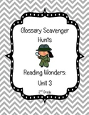 Common Core Reading Wonders Glossary Scavenger Hunts Unit 3