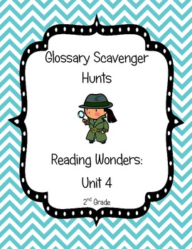 Common Core Reading Wonders Glossary Scavenger Hunts Unit 4