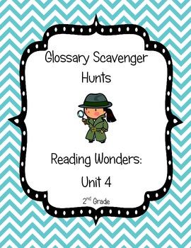 Common Core Reading Wonders Glossary Scavenger Hunts Unit 4