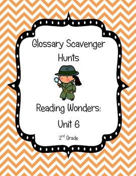 Common Core Reading Wonders Glossary Scavenger Hunts Unit 6