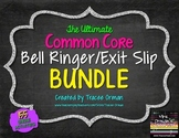 Common Core Reading & Writing Bell Ringers Exit Slips BUNDLE Vol 1