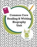 Biography Unit: Common Core Reading and Writing (Distance Learning)