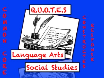 Common Core Reading & Writing Strategy: Social Studies & Language Arts QUOTES