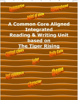Common Core Reading and Writing Unit based on the novel Tiger Rising