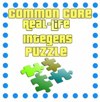 Common Core - Real Life Integers Puzzle - Math Fun!