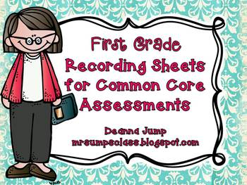 Common Core Recording Sheets for First Grade  Math and ELA