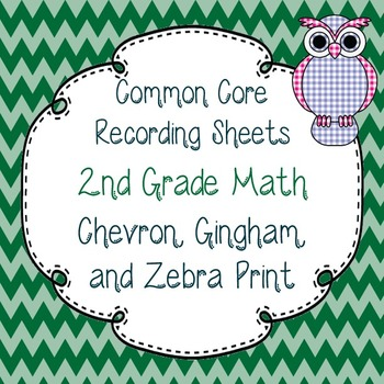 Common Core Recording/Tracking Sheets 2nd Gr. Math Chevron
