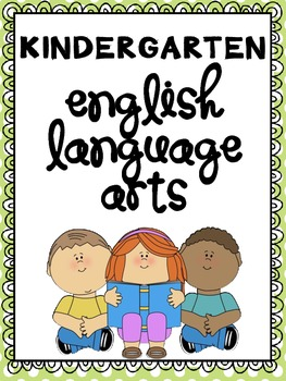 Common Core Reference Pack: Kindergarten English Language Arts