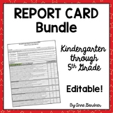 Report Cards for K - 5:  Common Core Aligned {Fully Editable}