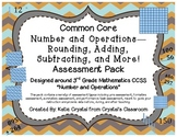 Common Core Rounding, Adding, Subtracting, and More! Asses