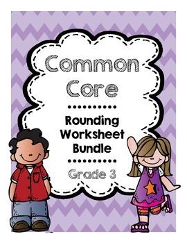 Common Core Rounding Bundle Grade 3