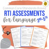 Common Core RtI Assessments for Language 3-5 - Speech Therapy