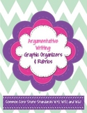 Argumentative Writing Organizers & Rubrics-Common Core: Gr