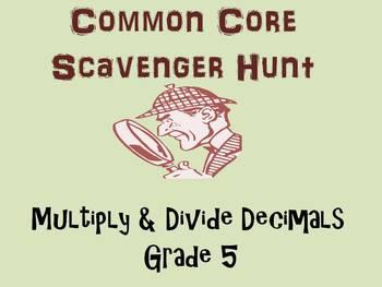 Common Core Scavenger Hunt (Multiply & Divide Decimals,Grade 5)