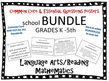 Common Core School Bundle-common core and essential question posters ALL grades