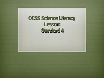 Common Core Science Literacy Lesson (Standard 4)