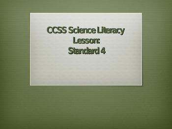 Common Core Science Literacy Lesson (Standard 4)