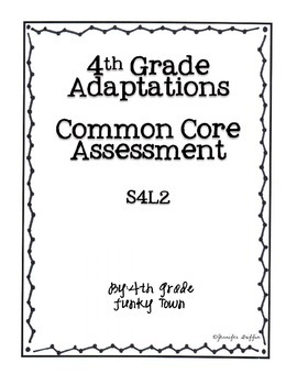 Common Core: Science Standard: Adaptations Common Assessment