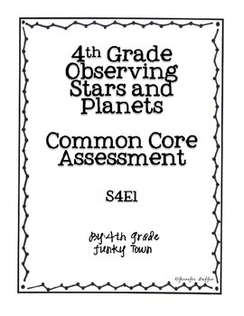 Common Core: Science Standard: Observing Stars and Planets Common Assessment