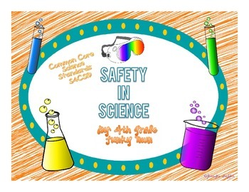 Common Core: Science Standard: Safety in Science