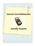 Common Core Scientific Notation