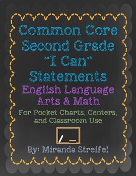 Common Core Second Grade I Can Statements-ELA & Math-Chalkboard Themed