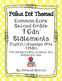 Common Core Second Grade I Can Statements-ELA & Math-Polka