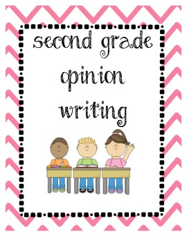 Common Core Second Grade Opinion Writing