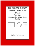 Common Core Second Grade Understanding Halves, Thirds, Fou