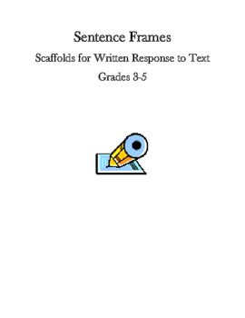 Common Core Sentence Frames to Scaffold Written Responses