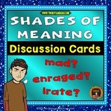 Shades of Meaning Discussion Cards