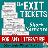 ELA Exit Tickets - Short Response Slips for ANY Literature (Standards-Aligned)