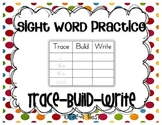 Common Core Sight Word Practice: {Trace, Build, Write}