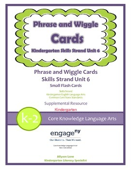 Common Core Skills Strand Phrase Cards Kindergarten Unit 6- FREEBIE