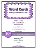 Common Core Skills Strand Word Cards Kindergarten Unit 4- FREEBIE