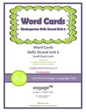 Common Core Skills Strand Word Cards Kindergarten Unit 6- FREEBIE