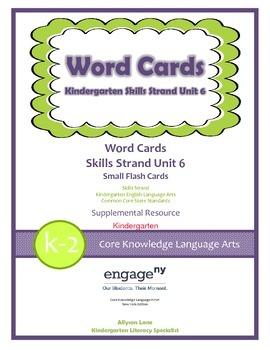 Common Core Skills Strand Word Cards Kindergarten Unit 6- FREEBIE