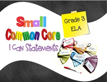 Common Core Small I Can Statements ELA Grade 3