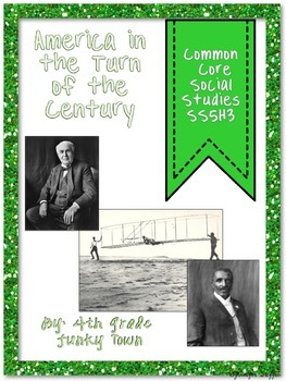 Common Core: Social Studies: America in the Turn of the Century