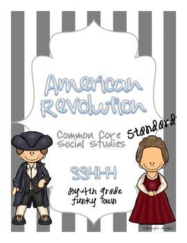Common Core: Social Studies: American Revolution