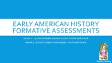 Formative Assessments for Early American History