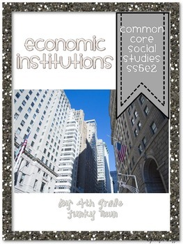 Common Core: Social Studies: Basic Economic Institutions