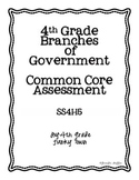 Common Core: Social Studies: Branches of Government Common Assessment
