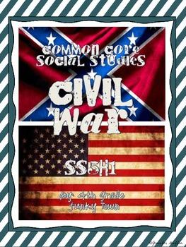 Common Core: Social Studies: Civil War