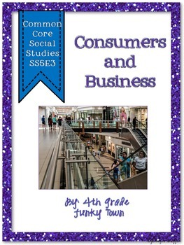 Common Core: Social Studies: Consumers and Business