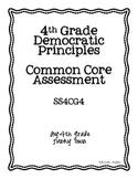 Common Core: Social Studies: Democratic Principles Common Assessment
