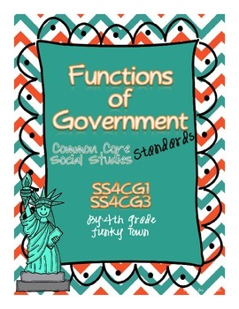 Common Core: Social Studies: Functions of Government