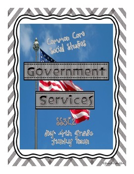 Common Core: Social Studies: Government Services