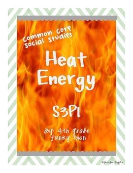 Common Core: Science: Heat Energy