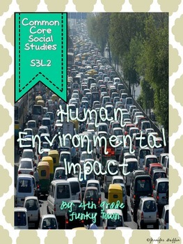 Common Core: Science: Human Environmental Impact